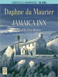 Jamaica Inn (MP3 Book) - Daphne DuMaurier, Tony Britton