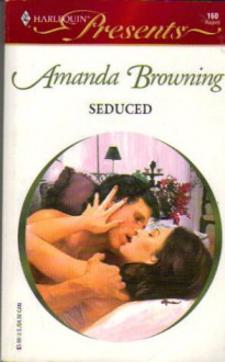 Seduced - Amanda Browning