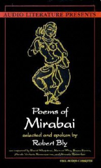 Poems of Mirabai - Robert Bly