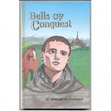 Bells of Conquest: St. Bernard of Clairvaux - Daughters of St. Paul, Daughters of St. Paul Staff