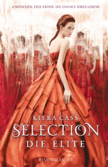 Selection - Die Elite - Kiera Cass