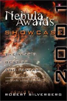 Nebula Awards Showcase 2001 - Brian W. Aldiss, Robert Silverberg, Octavia E. Butler, Bruce Boston
