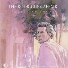The Rodriguez Affair - James Pattinson, Terry Wale