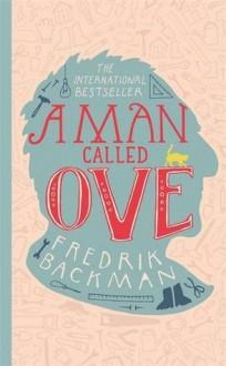 A Man Called Ove - Fredrik Backman