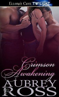 Crimson Awakening - Aubrey Ross