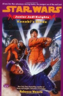 Star wars:jr jedi ken (Star Wars: Junior Jedi Knights) - Rebecca Moesta