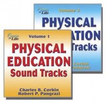 Physical Education Sound Tracks Package: Fitness for Life - Charles B. Corbin, Robert Pangrazi