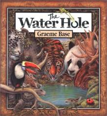 The Water Hole - Graeme Base