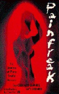 Painfreak - Gerard D. Houarner