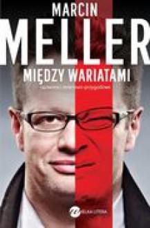 Między wariatami - Marcin Meller