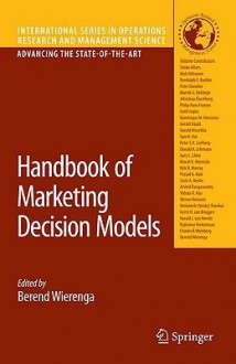 Handbook of Marketing Decision Models (International Series in Operations Research & Management Science) - Berend Wierenga