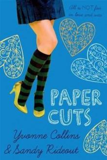 Paper Cuts - Yvonne Collins, Sandy Rideout
