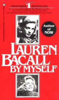 Lauren Bacall: By Myself - Lauren Bacall