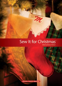 Sew It for Christmas - Barbara Sprunger, Sue Reeves