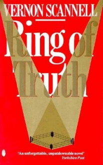 Ring Of Truth - Vernon Scannell
