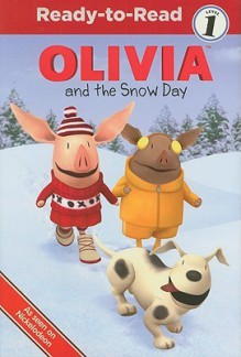 Olivia And The Snow Day (Turtleback School & Library Binding Edition) (Ready-To-Read Olivia - Level 1) - Farrah McDoogle, Shane L. Johnson, Eryk Casemiro