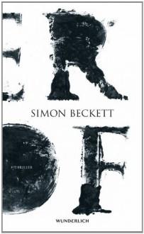 Der Hof - Simon Beckett, Juliane Pahnke