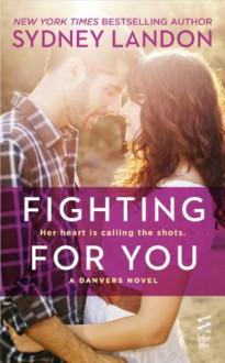 Fighting For You - Sydney Landon