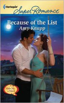 Because of the List - Amy Knupp