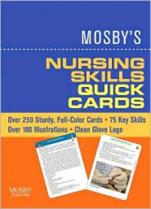 CARDS: Mosby's Nursing Skills Quick Cards - NOT A BOOK