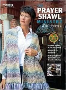 The Prayer Shawl Ministry, Volume 2 - Lion Brand Yarn