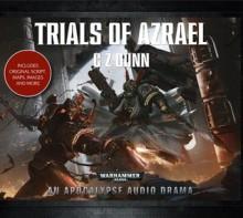 Trials of Azrael - C.Z. Dunn, Gareth Armstrong, Tim Bentinck, Clare Corbett, Chris Fairbank, Luke Thompson