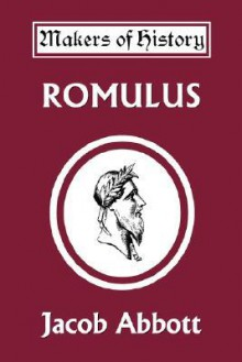Romulus (Yesterday's Classics) - Jacob Abbott