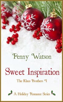 Sweet Inspiration (Klaus Brothers, #1) - Penny Watson