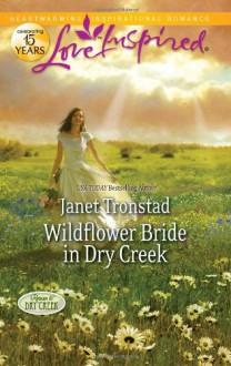 Wildflower Bride in Dry Creek - Janet Tronstad