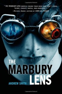 The Marbury Lens - Andrew Smith