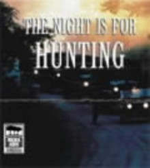 The Night Is for Hunting - Suzi Dougherty, John Marsden