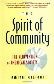 Spirit Of Community - Amitai Etzioni