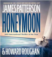 Honeymoon (Audiocd) - Hope Davis, Campbell Scott, James Patterson, Howard Roughan