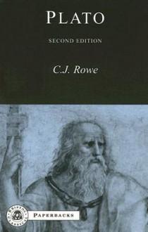 Plato (BCPaperback Series) - C.J. Rowe, Christopher J. Rowe