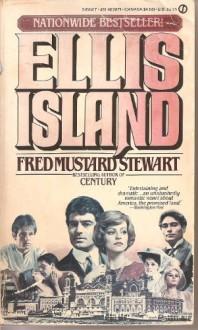 Ellis Island - Fred Mustard Stewart