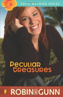 Peculiar Treasures (The Katie Weldon Series #1) - Robin Jones Gunn