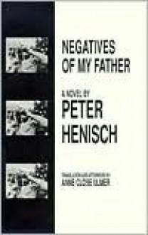 Die Kleine Figur Meines Vaters: Roman - Peter Henisch