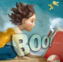 The Boo! Book - Nathaniel Lachenmeyer,Nicoletta Ceccoli