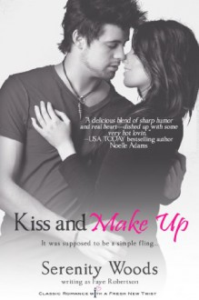 Kiss and Make Up (Entangled Indulgence) - Faye Robertson