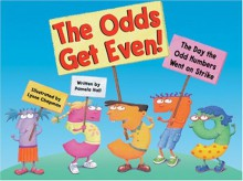 The Odds Get Even: The Day Odd Numbers Went On Strike - Pamela Hall