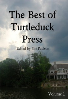 The Best of Turtleduck Press - Kit Campbell;Siri Paulson;KD Sarge;Erin Zarro