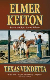 Texas Vendetta - Elmer Kelton