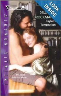 TAYLOR'S TEMPTATION SIM#1087 [Tall , Dark & Dangerous] - Suzanne Brockmann