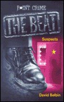 Suspects (Point Crime: The Beat) - David Belbin