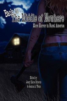 Back to the Middle of Nowhere - Diana Catt, Mark Souza, Gregory L. Norris, Erin Cole, Jay Raven, Matt Carter