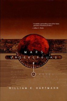 Mars Underground - William K. Hartmann