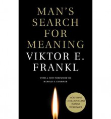 Man's Search for Meaning - Viktor E. Frankl,Harold S. Kushner