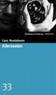 Allerseelen (Gebundene Ausgabe) - Cees Nooteboom
