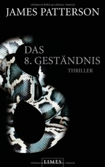 Das 8. Geständnis (Women's Murder Club, #8) - James Patterson, Leo Strohm