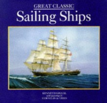 Great Classic Sailing Ships - Kenneth Giggal